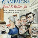 [PDF] [EPUB] Presidential Campaigns: From George Washington to George W. Bush Download