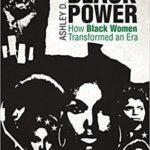 [PDF] [EPUB] Remaking Black Power: How Black Women Transformed an Era Download