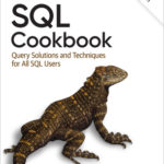 [PDF] [EPUB] SQL Cookbook: Query Solutions and Techniques for All SQL Users Download