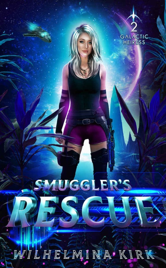 [PDF] [EPUB] Smuggler's Rescue (Galactic Heiress #2) Download by T.M. Catron