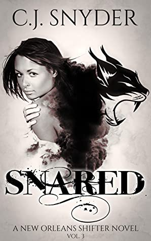 [PDF] [EPUB] Snared (New Orlean's Shifters, #3) Download by C.J.   Snyder