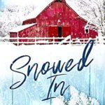 [PDF] [EPUB] Snowed In Download