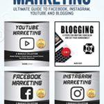 [PDF] [EPUB] Social Media Marketing: Ultimate Guide to Facebook, Instagram, Youtube and Blogging Download