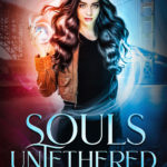[PDF] [EPUB] Souls Untethered (The Souls Untethered Saga #1) Download