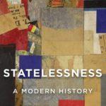 [PDF] [EPUB] Statelessness: A Modern History Download
