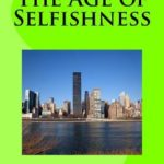 [PDF] [EPUB] The Age of Selfishness Download