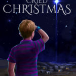 [PDF] [EPUB] The Boy Who Cried Christmas Download