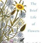 [PDF] [EPUB] The Brief Life of Flowers Download