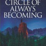 [PDF] [EPUB] The Circle of Always Becoming Download