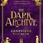 [PDF] [EPUB] The Dark Archive (The Invisible Library, #7) Download