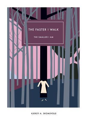 [PDF] [EPUB] The Faster I Walk, the Smaller I Am Download by Kjersti Annesdatter Skomsvold