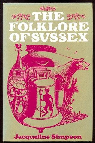 [PDF] [EPUB] The Folklore Of Sussex Download by Jacqueline Simpson