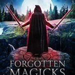 [PDF] [EPUB] The Forgotten Magicks: The Academy's Call Download