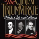[PDF] [EPUB] The Great Triumvirate: Webster, Clay, and Calhoun Download
