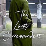 [PDF] [EPUB] The Last Correspondent Download