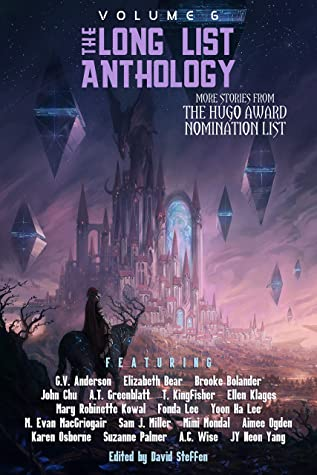 [PDF] [EPUB] The Long List Anthology Volume 6: More Stories From the Hugo Award Nomination List (The Long List Anthology Series) Download by David Steffen