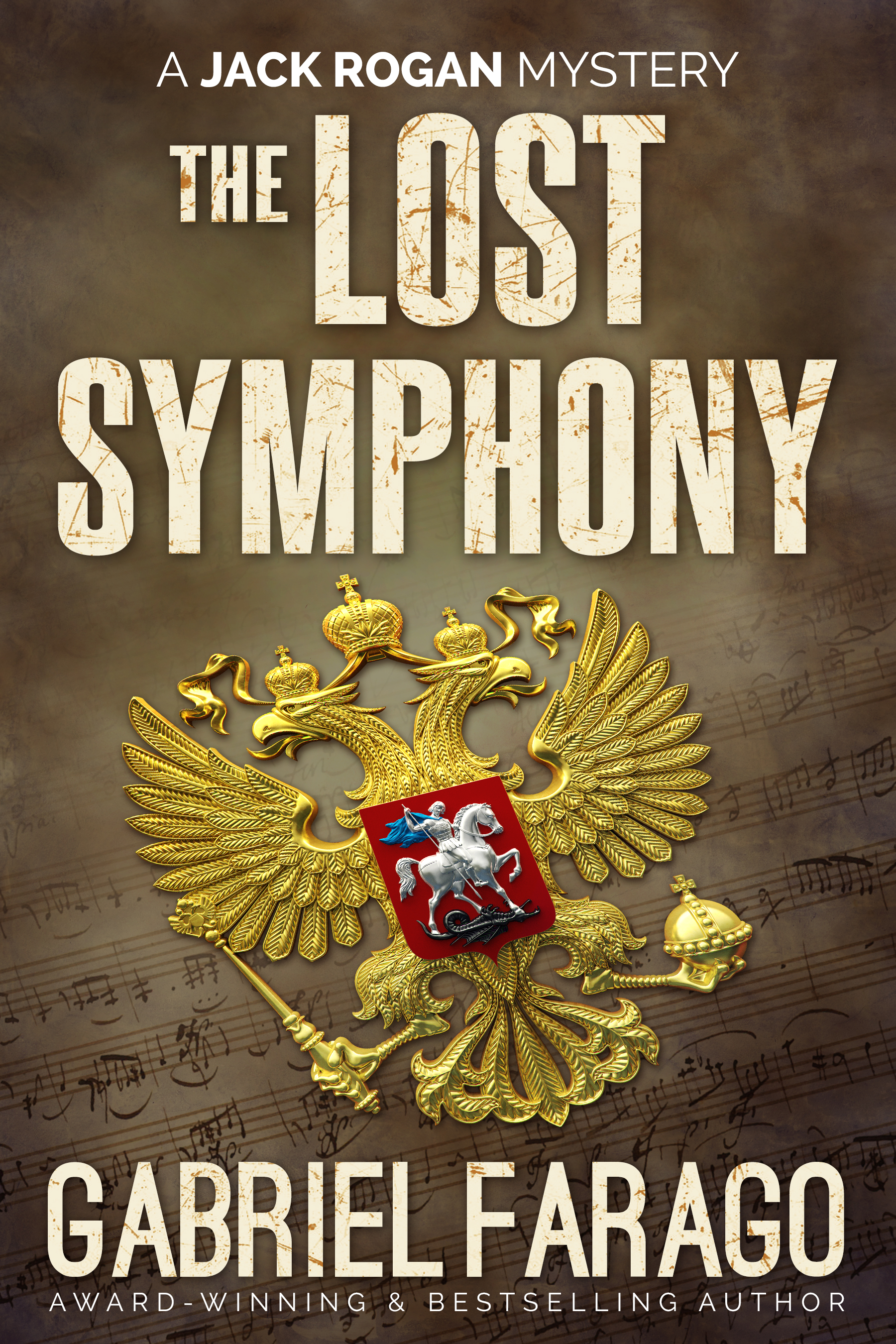 [PDF] [EPUB] The Lost Symphony (Jack Rogan Mysteries, #6) Download by Gabriel Farago