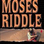 [PDF] [EPUB] The Moses Riddle (Treasure Hunter (Bimini Road Publishing)) Download