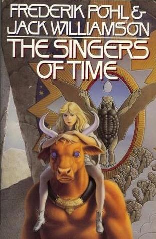 [PDF] [EPUB] The Singers of Time Download by Frederik Pohl