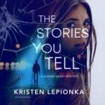 [PDF] [EPUB] The Stories You Tell (Roxane Weary, #3) Download