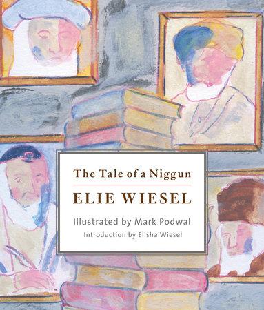 [PDF] [EPUB] The Tale of a Niggun Download by Elie Wiesel