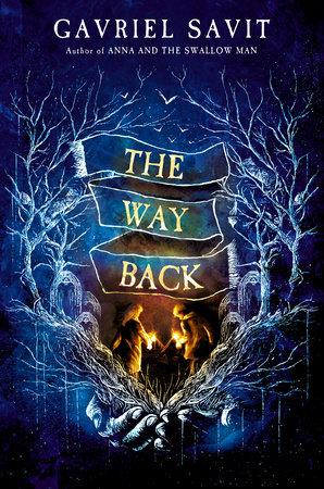 [PDF] [EPUB] The Way Back Download by Gavriel Savit