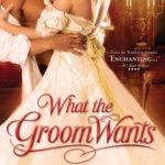 [PDF] [EPUB] What the Groom Wants (Bridal Favors, #4) Download