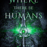 [PDF] [EPUB] Where There Be Humans Download