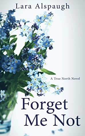 [PDF] [EPUB] Forget Me Not Download by Lara Alspaugh