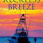 [PDF] [EPUB] Reckless Breeze (Bluewater Breeze #6) Download