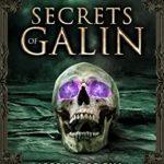 [PDF] [EPUB] Secrets of Galin (Legends of Gilia Book 13) Download