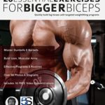 [PDF] [EPUB] 20 Essential Exercises for Bigger Biceps: Quickly build big biceps with targeted weightlifting programs Download