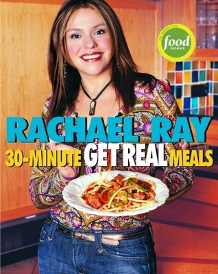 [PDF] [EPUB] 30-Minute Get Real Meals: Eat Healthy Without Going to Extremes Download by Rachael Ray