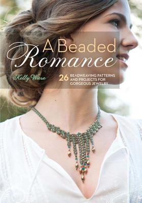 [PDF] [EPUB] A Beaded Romance: 26 Beadweaving Patterns and Projects for Gorgeous Jewelry Download by Kelly Wiese