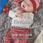 [PDF] [EPUB] A Firehouse Christmas Baby Download