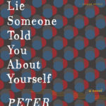 [PDF] [EPUB] A Lie Someone Told You about Yourself Download