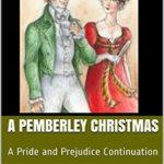 [PDF] [EPUB] A Pemberley Christmas: A Pride and Prejudice Continuation Download