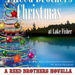 [PDF] [EPUB] A Reed Brothers Christmas at Lake Fisher (The Reed Brothers #11.5; Lake Fisher #3.5) Download