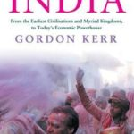 [PDF] [EPUB] A Short History of India: From the Earliest Civilisations and Myriad Kingdoms, to Today's Economic Powerhouse Download