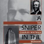 [PDF] [EPUB] A Sniper in the Tower: The Charles Whitman Murders Download