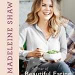 [PDF] [EPUB] A Year of Beautiful Eating: Eat fresh. Eat seasonal. Glow with health, all year round. Download