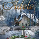 [PDF] [EPUB] Adele (Angel Creek Christmas Brides #18) Download