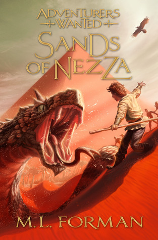 [PDF] [EPUB] Adventurers Wanted, Book 4: Sands of Nezza Download by M.L. Forman
