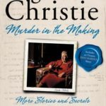 [PDF] [EPUB] Agatha Christie: Murder in the Making: More Stories and Secrets from Her Notebooks Download