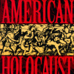 [PDF] [EPUB] American Holocaust: Columbus and the Conquest of the New World Download