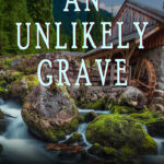 [PDF] [EPUB] An Unlikely Grave Download