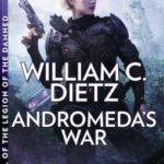 [PDF] [EPUB] Andromeda's War (Legion of the Dammed, #0.3) Download