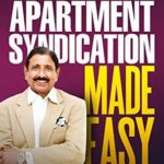 [PDF] [EPUB] Apartment Syndication Made Easy: A Step by Step Guide Download