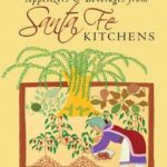 [PDF] [EPUB] Appetizers and Beverages from Santa Fe Kitchens Download