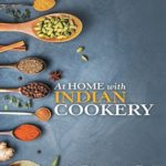[PDF] [EPUB] At Home With Indian Cookery: Over Fifty Authentic Tried and Tested Family Recipes Download